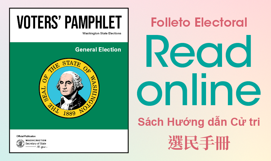 """Cover of statewide voters' pamphlet with """"Read online"""" in English. """"Voters' pamphlet"""" in Spanish, Vietnamese, and Chinese."""