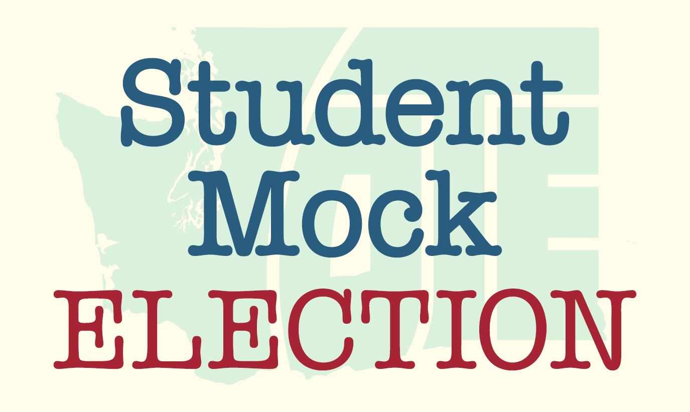 Image with Washington state outline the background with the words Student Mock Election centered and placed on top of the outline