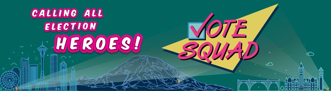 vote squad banner