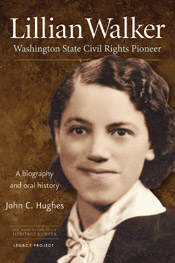 Lillian Walker: Washington Civil Rights Pioneer