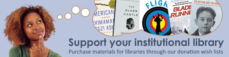 Support your institutional library purchase materials for libraries through our donation wish lists