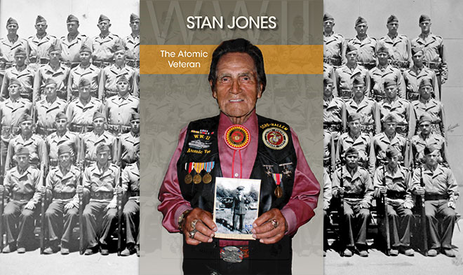 Stan Jones: The Atomic Veteran