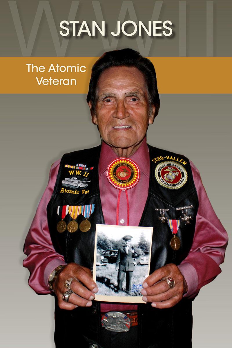 Stan Jones: The Atomic Veteran - Washington Remembers ...