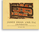 James Swan, Cha-Tic of the Northwest Coast