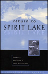 Return to Spirit Lake: Journey through a Lost Landscape.