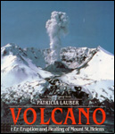 Volcano: The Eruption and Healing of Mount St. Helens.