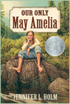 Image of a book entitled: Our Only May Amelia