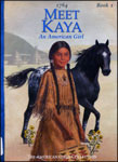 Meet Kaya: An American Girl