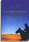 An image of the book cover, of A Sudden County by Karen Fisher.