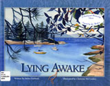 An image of the book cover, Lying Awake.  Illustrated by Christine McCroskey.