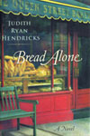 An image of the book cover, Bread Alone.