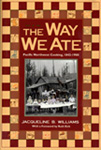 An image of the book cover, The Way We Ate: Pacific Northwest Cooking, 1843-1900